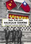 Sun Yat-sen Halkçılık Üzerine