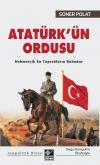 Atatürk'ün Ordusu Mehmetçik Bu Toprakların Ruhudur