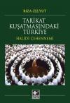 Tarikat Kuşatmasındaki Türkiye /Halidi Cehennemi