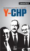 Kılıçdaroğlu'yla Dört Yıl 2010-2014 Y-CHP