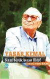 Yaşar Kemal Nasıl Büyük İnsan Oldu?