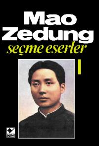 Mao Zedung Seçme Eserler 1. Cilt Mao Zedung
