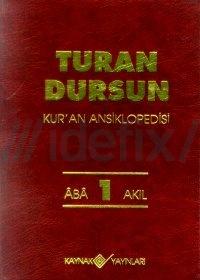 Kur'an Ansiklopedisi Cilt: 1 %25 indirimli Turan Dursun