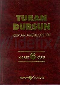 Kur'an AnsiklopedisiCilt: 6 Turan Dursun