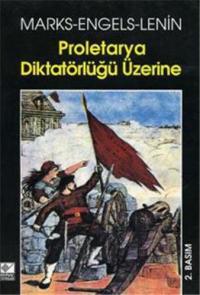 Proletarya Diktatörlüğü Üzerine