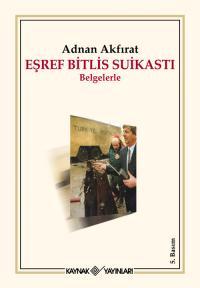 Eşref Bitlis Suikastı %25 indirimli Adnan Akfırat