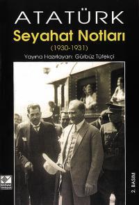 Atatürk Seyahat Notları Gürbüz Tüfekçi