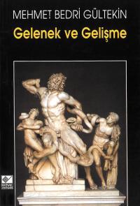 Gelenek ve Gelişme Mehmet Bedri Gültekin
