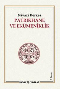 Patrikhane ve Ekümeniklik