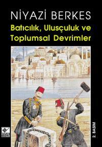 Batıcılık, Ulusçuluk ve Toplumsal Devrimler
