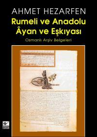 Rumeli ve Anadolu Ayan ve Eşkıyası -1 Ahmet Hezarfen