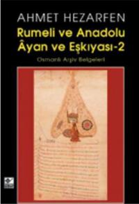 Rumeli ve Anadolu Ayan ve Eşkıyası -2 Ahmet Hezarfen