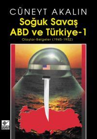 Soğuk Savaş ABD ve Türkiye 1 Cüneyt Akalın