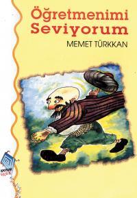 Öğretmenimi Seviyorum Mehmet Türkkan