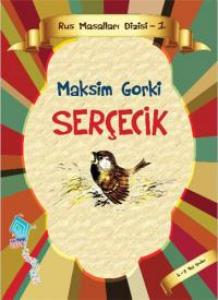 Serçecik Maksim Gorki