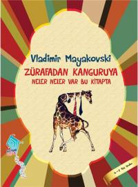 Zürafadan Kanguruya Neler Neler Var Bu Kitapta Vladimir Mayakovski