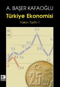 Türkiye Ekonomisi 1 A. Başer Kafaoğlu