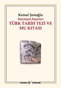 Türk Tarih Tezi ve Mu Kıtası Kemal Şenoğlu