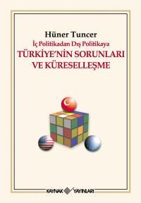 Türkiye'nin Sorunları Ve Küreselleşme Hüner Tuncer