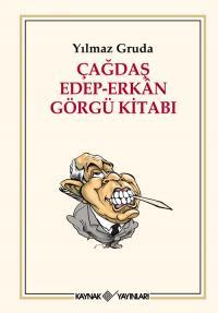 Çağdaş Edep-Erkan Görgü Kitabı Yılmaz Gruda