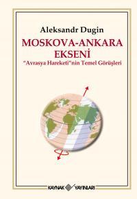 Moskova - Ankara Ekseni