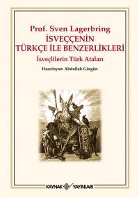 İsveççenin Türkçe ile Benzerlikleri Sven Lagerbring