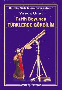 Tarih Boyunca Türklerde Gökbilim Yavuz Unat
