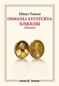 Osmanlı-Avusturya İlişkileri Hüner Tuncer