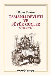 Osmanlı Devleti ve Büyük Güçler