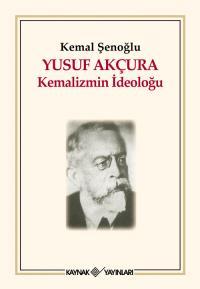 Yusuf Akçura Kemal Şenoğlu