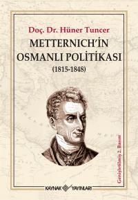 Metternich'in Osmanlı Politikası Hüner Tuncer