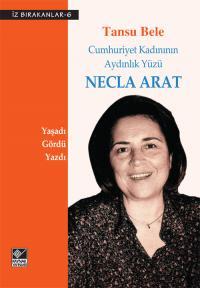 Necla Arat Tansu Bele