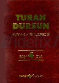 Kur'an Ansiklopedisi Cilt: 4 Turan Dursun