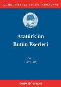 Atatürk'ün Bütün Eserleri 1. Cilt ( 1915 - 1919 ) %25 indirimli Mustaf
