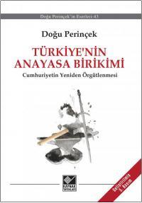 Türkiye'nin Anayasa Birikimi Doğu Perinçek