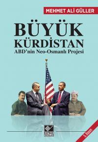 Büyük Kürdistan Mehmet Ali Güller