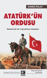 Atatürk'ün Ordusu Soner Polat
