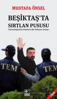 Beşiktaş'ta Sırtlan Pususu Mustafa Önsel