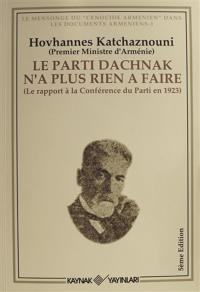 Le Parti Dachnak Na Plus Rien a Faire Hovhannes Katchaznouni