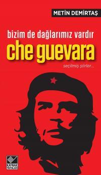 Bizim de Dağlarımız Vardır / Che Guevara