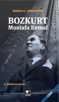 Bozkurt Mustafa Kemal Harold C. Armstrong