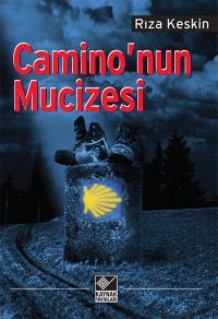 Camino'nun Mucizesi Rıza Keskin