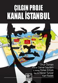 Çılgın Proje Kanal İstanbul