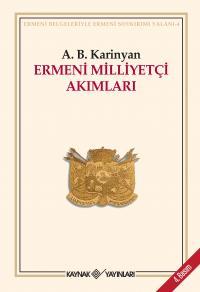 Ermeni Milliyetçi Akımları - A. B. Karinjan