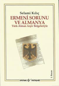 Ermeni Sorunu ve Almanya Selami Kılıç