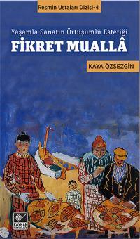 Fikret Muallâ Kaya Özsezgin