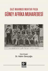 Güney Afrika Muharebesi - Gazi Mahmud Muhtar Paşa
