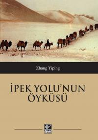 İpek Yolu'nun Öyküsü Zhang Yiping
