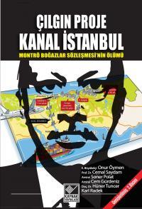 Çılgın Proje Kanal İstanbul Kolektif