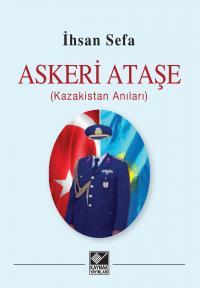 Askeri Ataşe - İhsan Sefa